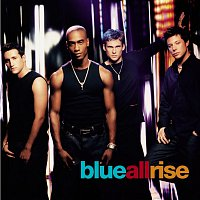 Blue – All Rise