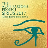 The Alan Parsons Project – Sirius 2017 (Disco Demolition Remix)