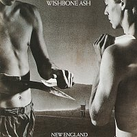 Wishbone Ash – New England