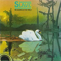 Slave – Hardness Of The World