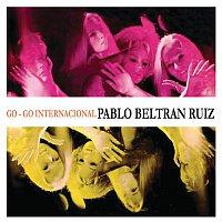 Pablo Beltrán Ruiz y Su Orquesta – Go-Go Internacional