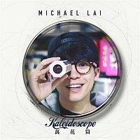 Michael Lai – Kaleidoscope