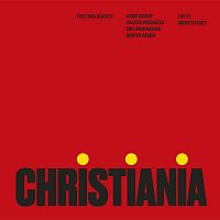 Freetown Quartet – Christiania: Live at Borneteateret