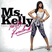 Kelly Rowland – Ms. Kelly