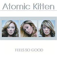 Atomic Kitten – Feels So Good