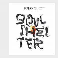 Bojan Z – Soul Shelter