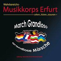 Wehrbereichsmusikkorps III Erfurt – March Grandioso