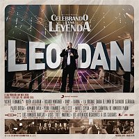 Leo Dan – Celebrando a una Leyenda (En Vivo)