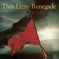 Thin Lizzy – Renegade [Re-Presents]