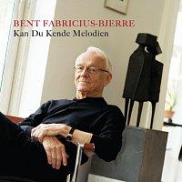 Bent Fabricius-Bjerre – Kan Du Kende Melodien