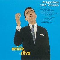 Anisio Silva – Alguém Me Disse