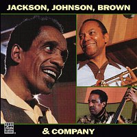 Milt Jackson, J.J. Johnson, Ray Brown – Jackson, Johnson, Brown & Company