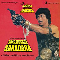 S. P. Balasubrahmanyam – Sharavegada Saradara (Original Motion Picture Soundtrack)