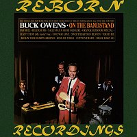 Buck Owens – On the Bandstand (HD Remastered)