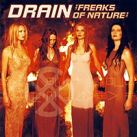 Drain – Freaks Of Nature