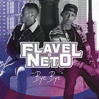 Flavel, Neto – Bye Bye