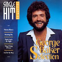 George Baker Selection – Single Hit Collection