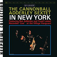 Cannonball Adderley Sextet – In New York [Keepnews Collection]