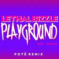 Lethal Bizzle, Shakka – Playground [Poté Remix]