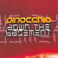 Pinocchio – Down The Basement