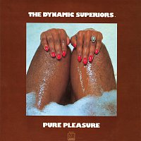 The Dynamic Superiors – Pure Pleasure