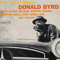 Donald Byrd – Off To The Races [Remastered]