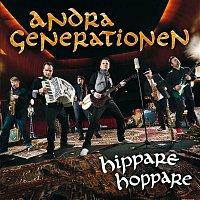 Andra Generationen – Hippare hoppare
