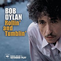 Bob Dylan – Bob Dylan - Rollin' And Tumblin'
