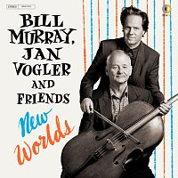 Bill Murray, Jan Vogler – New Worlds