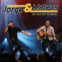 Jorge & Mateus – Jorge & Mateus Ao Vivo Em Goiania [Ao Vivo Em Goiania / 2007]
