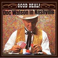 Doc Watson – Good Deal!