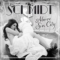 Schmidt – Above Sin City (EP)