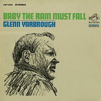 Glenn Yarbrough – Baby the Rain Must Fall