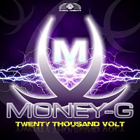 Money-G – Twenty Thousand Volt