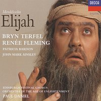 Bryn Terfel, Renee Fleming, Edinburgh Festival Chorus, Paul Daniel – Mendelssohn: Elijah