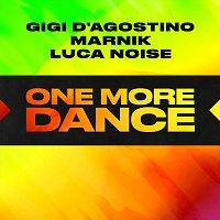 Gigi D'Agostino, Marnik, Luca Noise – One More Dance