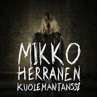 Mikko Herranen – Kuolemantanssi
