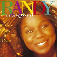 Randy Crawford – Don't Say It's Over