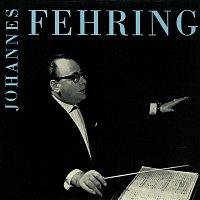 Johannes Fehring – Melodien aus der alten Zeit
