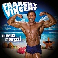 Francky Vincent – Tu Veux Mon Zizi