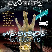 Různí interpreti – Bay 2 L.A. - Westside Badboys