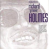 "Richard ""Groove"" Holmes – Timeless: Richard ""Groove"" Holmes"