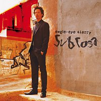 Eagle-Eye Cherry – Sub Rosa