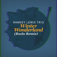 Ramsey Lewis Trio, Roelo – Winter Wonderland [Roelo Remix]