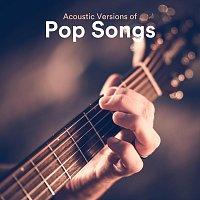 Různí interpreti – Acoustic Versions of Pop Songs