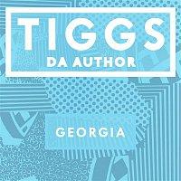 Tiggs Da Author – Georgia