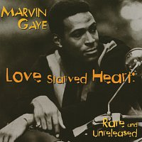 Marvin Gaye – Love Starved Heart: Rare And Unreleased