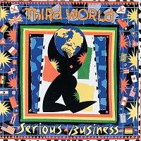Third World – Serious Business