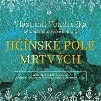 Přední strana obalu CD Vondruška: Jičínské pole mrtvých - Letopisy královské komory