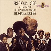 Thomas A. Dorsey, Marion Williams – Precious Lord Recordings Of The Great Gospel Songs Of Thomas A. Dorsey